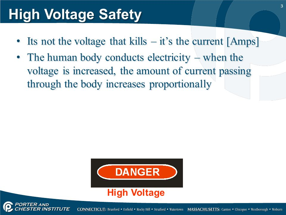 High Voltage Safety Its not the voltage that kills – it's the current [Amps]